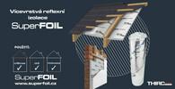 Izolace SuperFOIL – vlétě chladí, vzimě hřeje